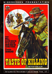 Wild East's For The Taste of Killing DVD front cover